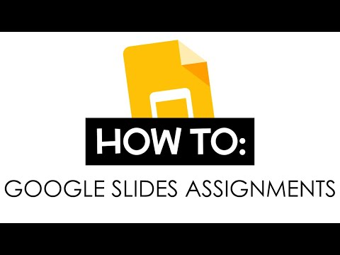 Google Slides Assignments Tutorial || Spring Creek Charter School
