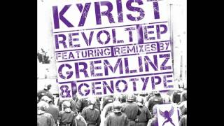 Kyrist - Revolt (Original Mix)