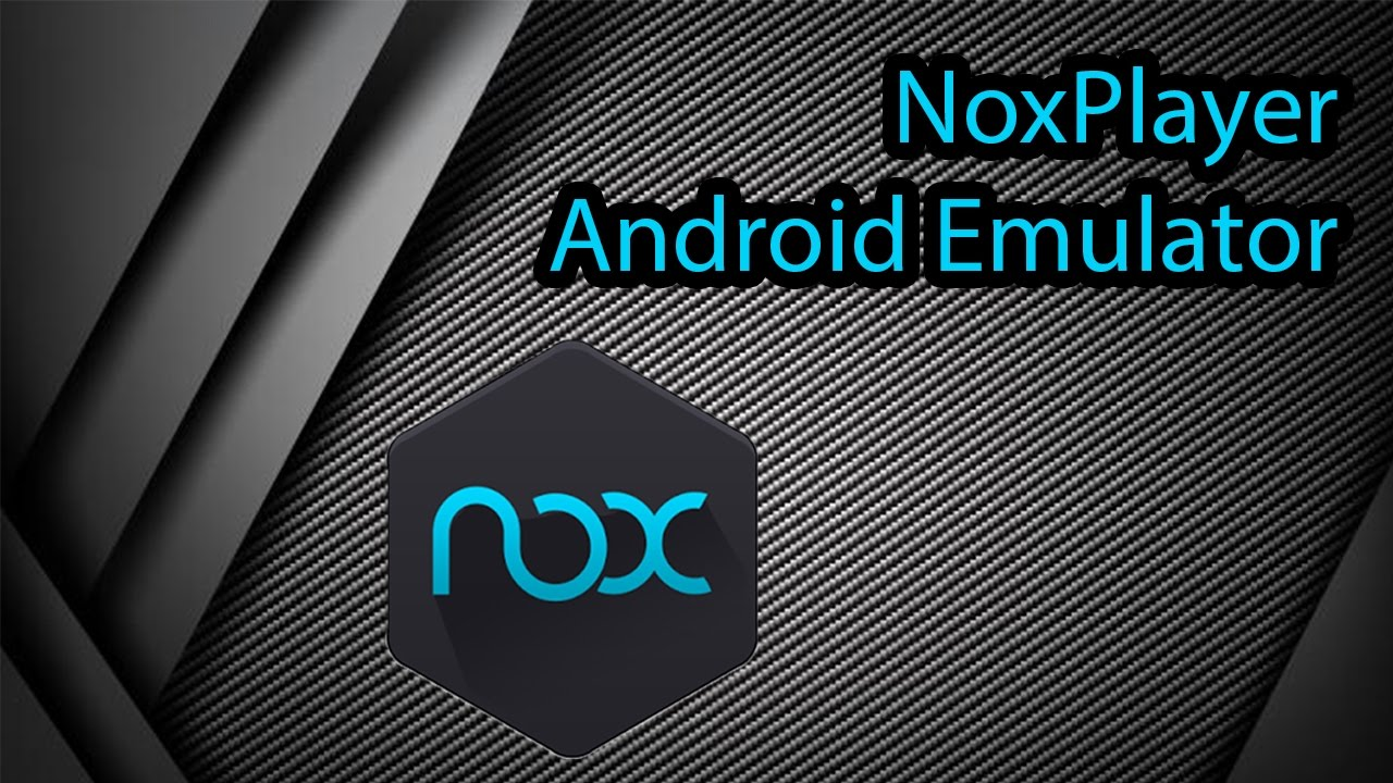 NoxPlayer android emulator free download