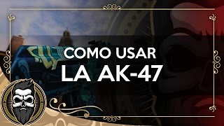 Como Disparar/Usar el Ak47 | CS:GO | [BCiT] Muit0