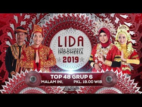 SAATNYA GRUP 6! Saksikan LIDA 2019 Top 48 Grup 6 Malam ini! - 23 Februari 2019
