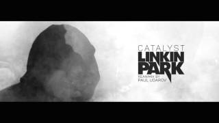 Linkin Park - Catalyst (Reanimix by Paul Udarov)