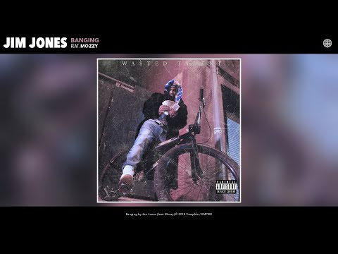 Jim Jones - Banging (Audio) (feat. Mozzy)