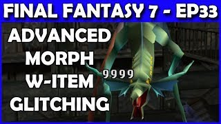 Let's Play Final Fantasy 7 - Advanced W-Item Morph Glitch & Leveling for Trophy! - Part 33