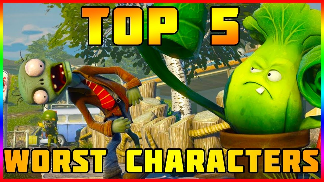 TOP 5 WORST CHARACTERS | Plants vs Zombies Garden Warfare 2