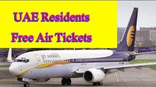 Congratulations || UAE Residents free airline tickets || Reality