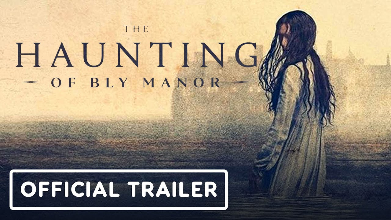 The Haunting Of Bly Manor Official Trailer Youtube