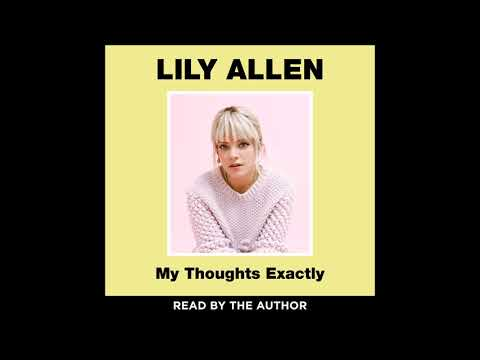 My Thoughts Exactly, by Lily Allen, Audiobook Excerpt Mp3