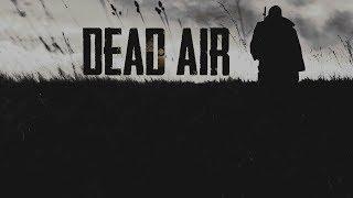 S.T.A.L.K.E.R. DEAD AIR - First Playthrough - New Game - 1080p60 Max Settings