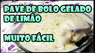 Pavê de bolo gelado de limão – receita fácil