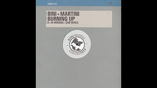 Bini & Martini-Burning Up (Bini & Martini Club Mix)