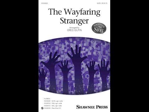 The Wayfaring Stranger - Arranged by Greg Gilpin