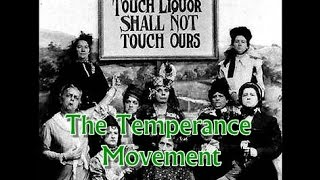 History Brief: The Temperance Movement