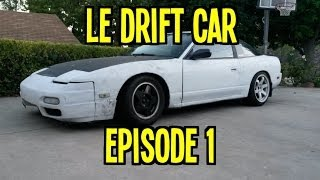 Project 240sx Le Drift Car - Ep. 1 | Getting Started