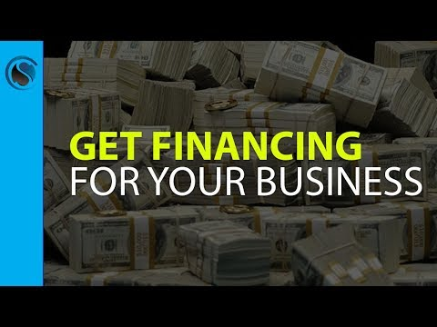 10 Easy Ways to Get Financing For Your Business