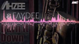 Baixar Ahzee & Faydee – Burn It Down (Radio Edit)