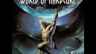 World Of Hardcore (+25 Hours of 90