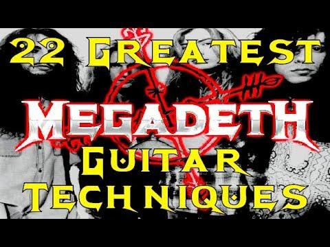 MEGADETH's 22 Greatest Guitar Techniques!