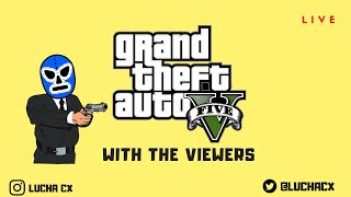 GRAND THEFT AUTO 5 WITH THE VIEWERS |LIVE GAMING