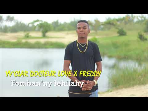 Docteur  Love Yv Clar x Freddy   Fomban Lelahy