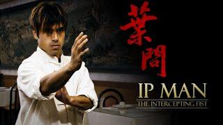 IP MAN - THE INTERCEPTING FIST (2020)