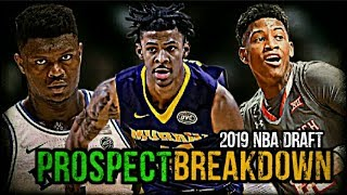 2019 NBA Draft Prospect Breakdown: Ja Morant | Zion Williamson | Jarrett Culver