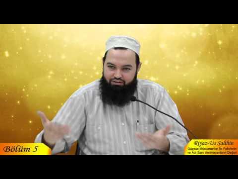 Talha YİĞİT - Riyaz-us Salihin 5. Bölüm - Haramlarla M�le Derneği