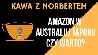 Kawa z Norbertem - Sprzedaż na Amazon w Australii oraz Japonii. Czy warto?