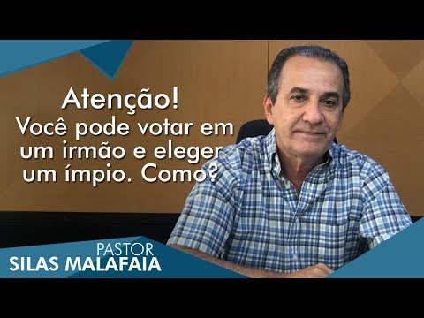 Sobre o voto em Deputados. Pastor Silas Malafaia faz alerta ao povo de Deus.