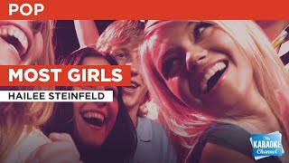 Most Girls : Hailee Steinfeld | Karaoke with Lyrics