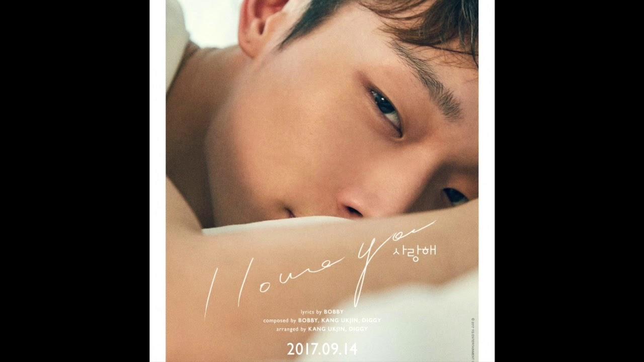 BOBBY (iKon) - 사랑해 (I LOVE YOU) MP3/FULL AUDIO [LOVE AND FALL 1st Solo  Album]