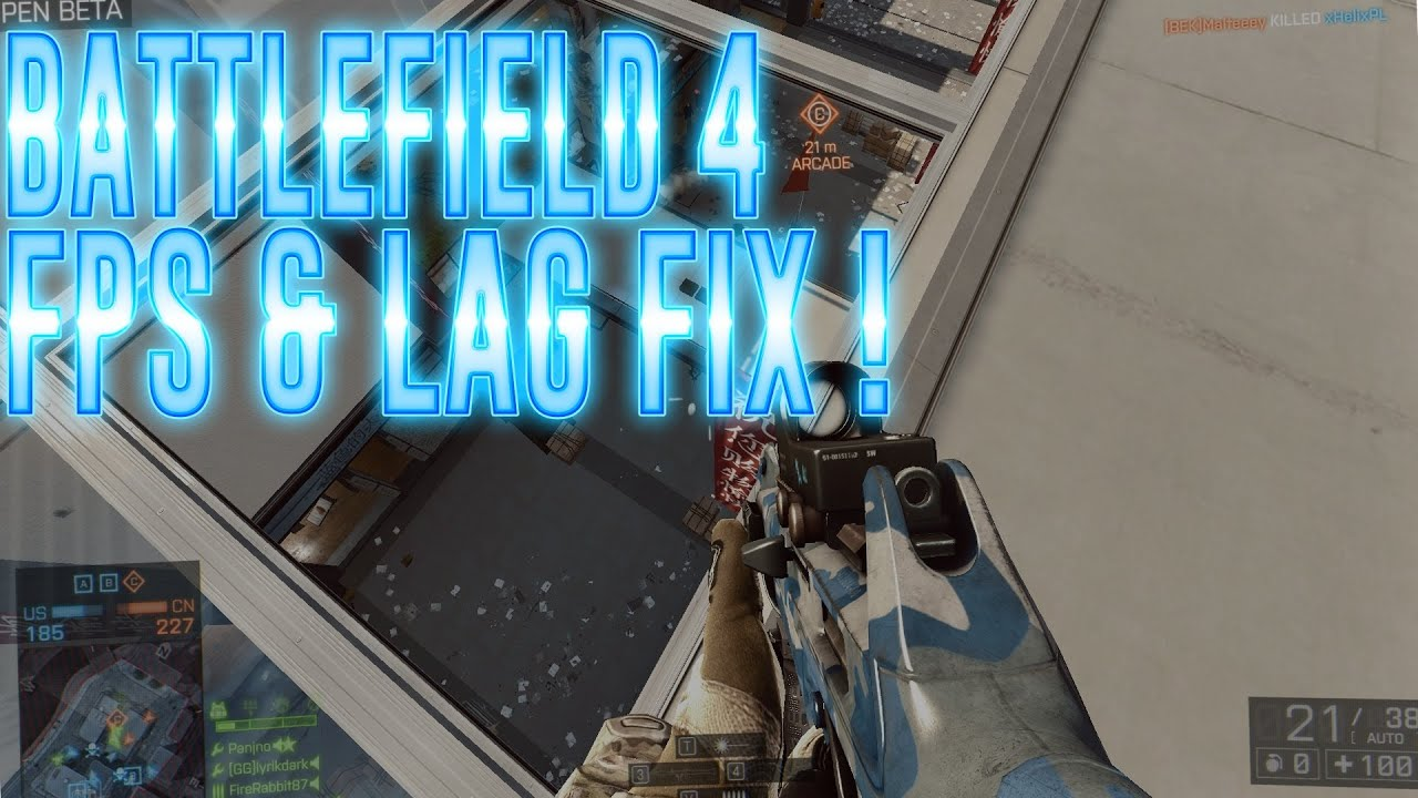 Battlefield 4 | FPS AND LAG FIX | Increase fps and reduce ... | 1920 x 1080 jpeg 310kB