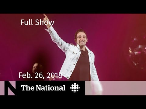 The National for Monday February 26, 2018 - Federal Budget, Trump on Guns, Hedley