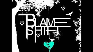 Watch Blameshift Say What You Wanna Say video