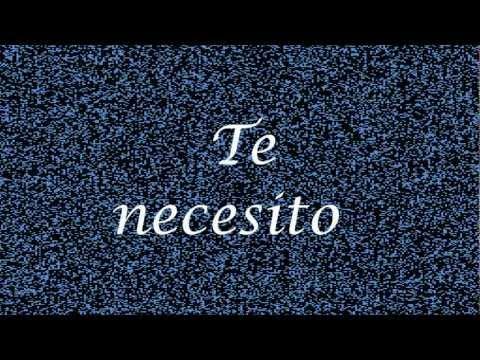 Te necesito - Ov7 - Letra HD