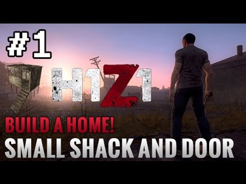 H1z1 how to craft a small shack and door build a home for How to build a small shack