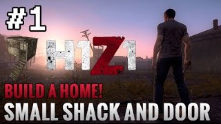 H1Z1: How to craft a Small Shack and Door Build a Home