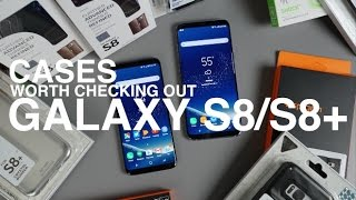 Galaxy S8 / S8+ Cases Worth Checking Out!