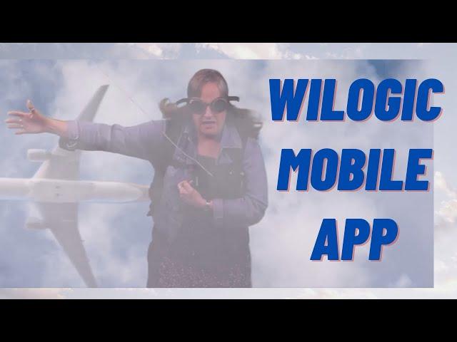 The New WiLogic App