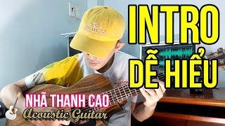 GUITAR HỎI & ĐÁP #3: INTRO CỰC HAY & DỄ HIỂU - PHỐ ĐÊM (PHẦN CUỐI) | NHÃ THANH CAO