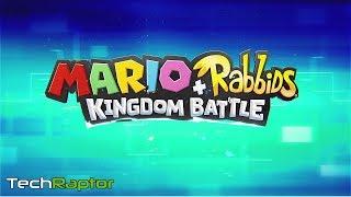Mario + Rabbids Kingdom Battle - The Latest News