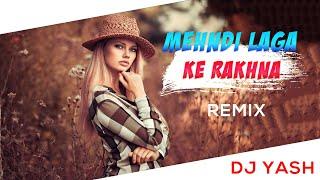Mehndi Laga Ke Rakhna (Remix) | DJ Yash | Dilwale Dulhania Le Jayenge | Shah Rukh Khan, Kajol |