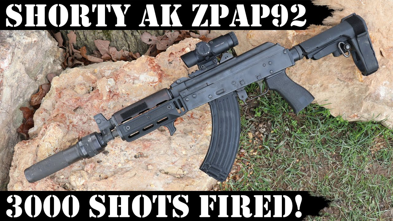Shorty AK: ZPAP 92 - 3,000 Shots Fired!