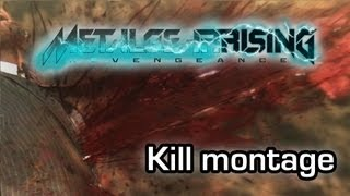 Metal Gear Rising: Revengeance - Epic kill montage (Gameplay 1080p)