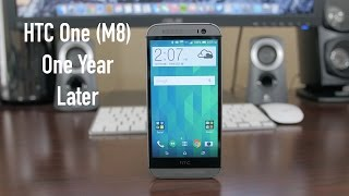 HTC One (M8): One Year Later