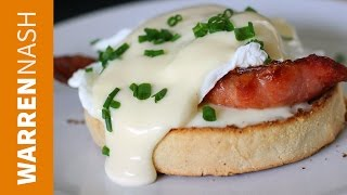 Eggs Benedict Recipe - With Hollandaise Sauce - Recipes by Warren Nash