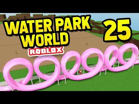 INFINITE LOOPS - Roblox Water Park World #25