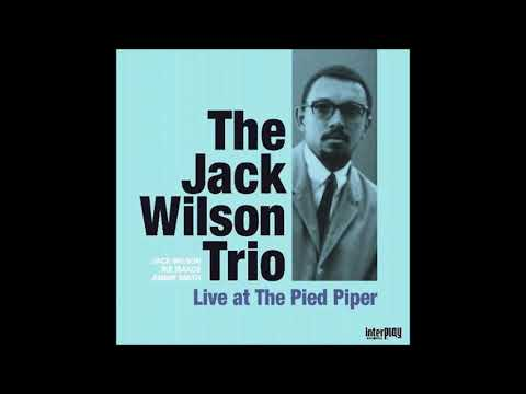 Jack Wilson Trio  - Impressions