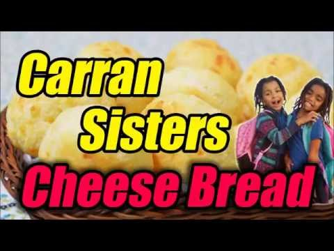 carran sisters in cheese bread