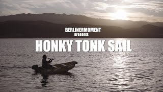 Honkytonk Sail - Sunset Dingy ride